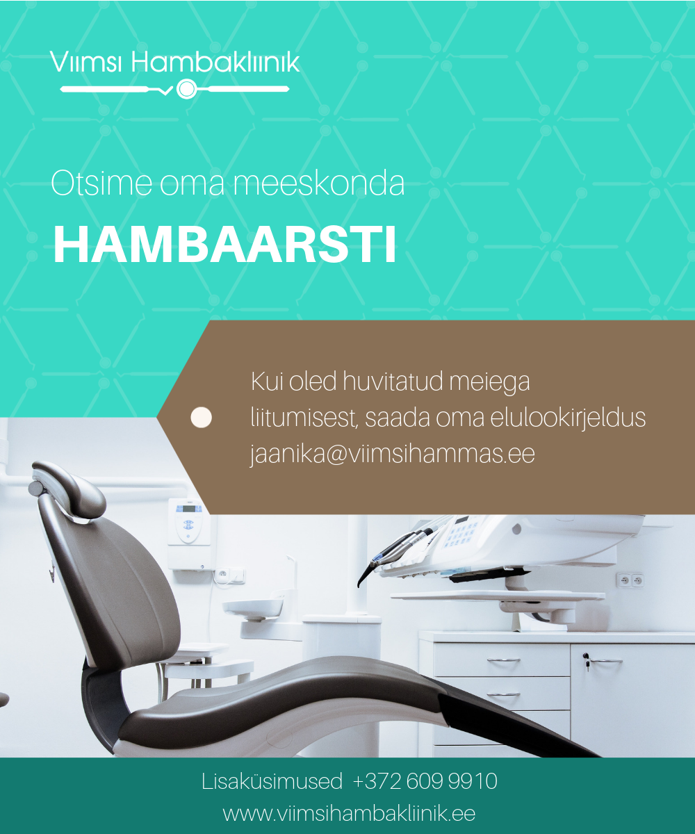Viimsi Hambakliiniku hambaarsti töökuulutus veebr.2019